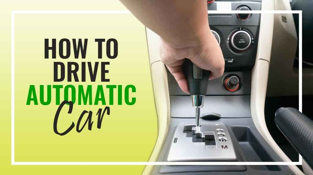 How to drive automatic car